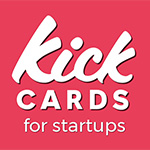 Kick Cards for Startups