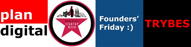 Plan Digital | Newcastle Startup Week | Founders' Friday | TRYBES